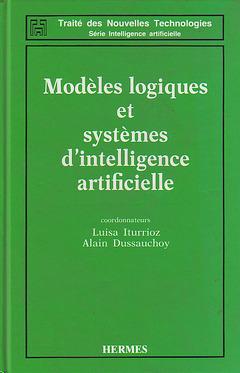 Couverture de l'ouvrage Modèles logiques et systèmes d'intelligence artificielle
