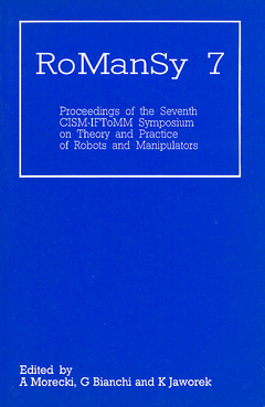 Couverture de l'ouvrage RoManSy 7 (Proceedings of the Seventh CISM/IFToMM Symposium on theory and practice of robots and manipulators)