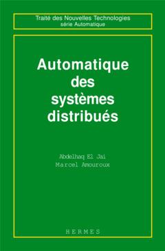 Couverture de l'ouvrage Automatique des systèmes distribués