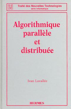 Couverture de l'ouvrage Algorithmique paralléle et distribuée