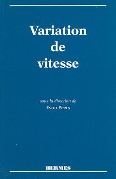 Couverture de l'ouvrage La variation de vitesse (tirage 06/97)