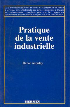 Couverture de l'ouvrage Pratique de la vente industrielle