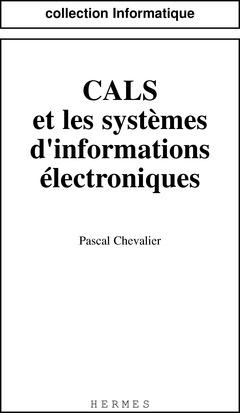 Couverture de l'ouvrage CALS et les systèmes d'informations électroniques.