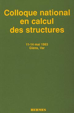 Couverture de l'ouvrage Colloque national en calcul des structures ,11-14 mai 1993 ,Giens ,Var (en 2 Volumes inséparables)