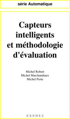 Couverture de l'ouvrage Capteurs intelligents et méthodologie d'évaluation (Série automatique)