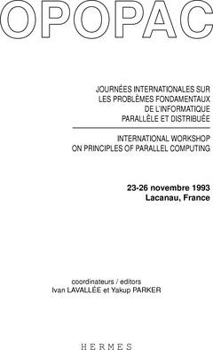Couverture de l'ouvrage OPOPAC : actes des journées internationales sur les problèmes fondamentaux de l'informatique parallèle et distribuée 23-26 nov.1993 , Lacanau