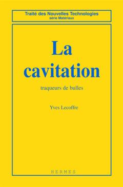 Couverture de l'ouvrage La cavitation: Traqueurs de bulles