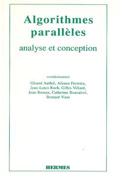 Couverture de l'ouvrage Algorithmes parallèles : analyse et conception