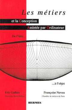 Couverture de l'ouvrage Les métiers et la CAO