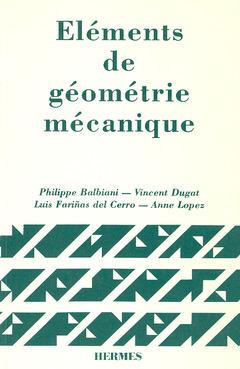 Couverture de l'ouvrage Eléments de géométrie mécanique