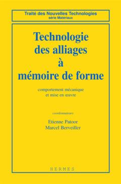 Couverture de l'ouvrage Technologie des alliages à mémoire de forme