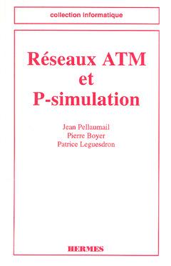 Couverture de l'ouvrage Réseaux ATM et P-simulation