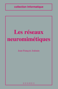 Couverture de l'ouvrage Les réseaux neuromimétiques