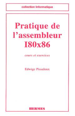 Couverture de l'ouvrage Pratique de l'assembleur I80x86