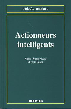 Couverture de l'ouvrage Actionneurs intelligents