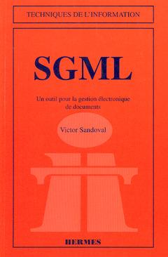 Couverture de l'ouvrage SGML un outil pour la gestion électronique de documents