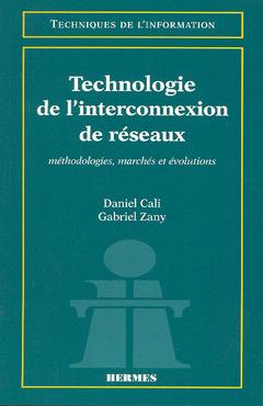 Couverture de l'ouvrage Technologie de l'interconnexion de réseaux
