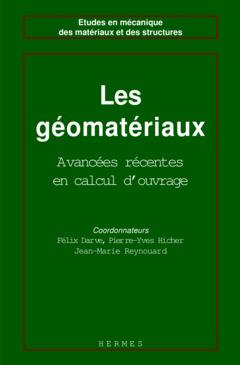 Couverture de l'ouvrage Les géomatériaux Volume 1 : théories, expériences, modèles