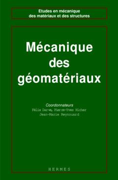 Couverture de l'ouvrage Les géomatériaux Volume 2 : mécanique des géomatériaux