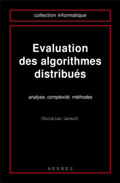 Couverture de l'ouvrage Evaluation des algorithmes distribués