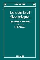 Couverture de l'ouvrage Le contact électrique : l'appareillage de connexion