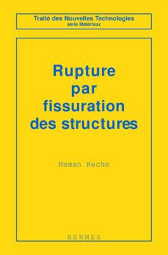 Couverture de l'ouvrage Rupture par fissuration des structures