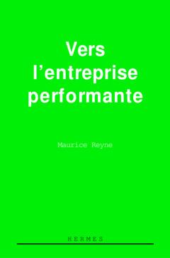 Couverture de l'ouvrage Vers l'entreprise performante