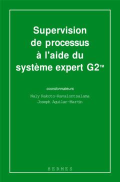 Couverture de l'ouvrage Supervision de processus à l'aide du système expert G2