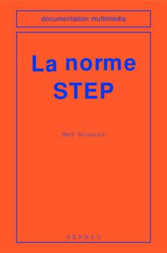 Couverture de l'ouvrage La norme STEP