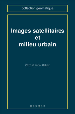 Cover of the book Images satellitaires et milieu urbain