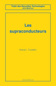 Couverture de l'ouvrage Les supraconducteurs
