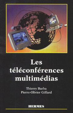 Couverture de l'ouvrage Les téléconférences multimédias