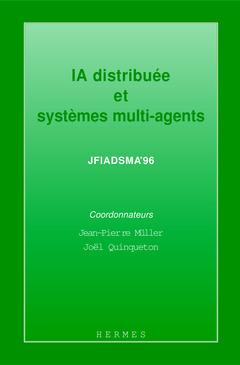 Couverture de l'ouvrage IA distribuée et systèmes multi-agents (JFIADSMA'96)