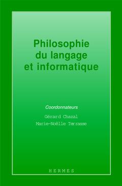 Couverture de l'ouvrage Philosophie du langage informatique
