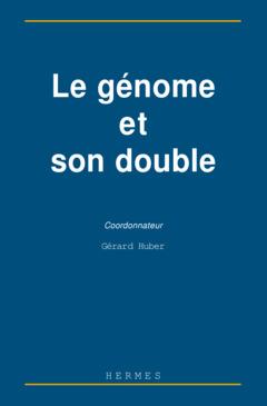 Couverture de l'ouvrage Le génome et son double