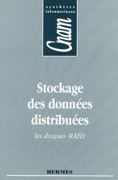 Couverture de l'ouvrage Stockage des données distribuées (CNAM Synthèses informatiques)