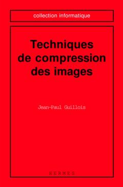 Couverture de l'ouvrage Techniques de compression des images