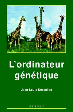 Couverture de l'ouvrage L'ordinateur génétique