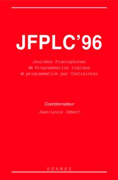 Couverture de l'ouvrage JFPLC '96 : Journées Francophones de Programmation Logique et Programmation par contraintes