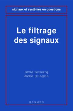 Couverture de l'ouvrage Le filtrage des signaux