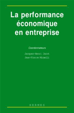 Couverture de l'ouvrage La performance économique en entreprise