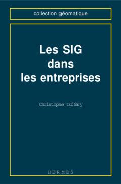 Couverture de l'ouvrage Les SIG dans les entreprises