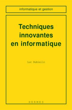 Couverture de l'ouvrage Techniques innovantes en informatique