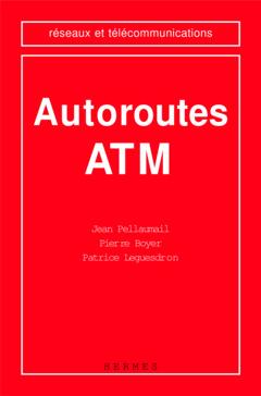 Couverture de l'ouvrage Autoroutes ATM