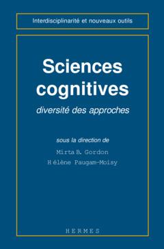 Couverture de l'ouvrage Sciences cognitives : diversité des approches