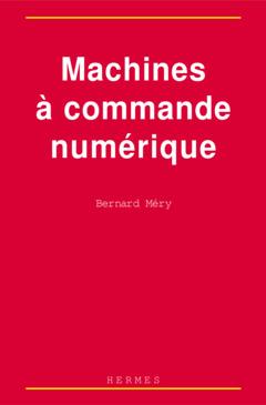 Couverture de l'ouvrage Machines à commande numérique