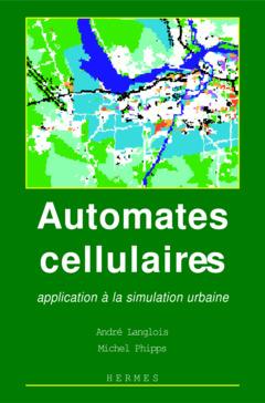 Couverture de l'ouvrage Automates cellulaires: Application à la simulation urbaine