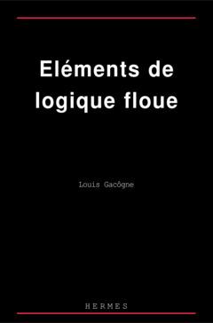 Couverture de l'ouvrage Eléments de logique floue