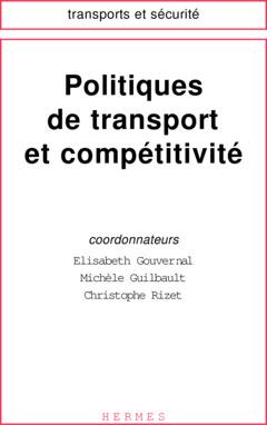 Couverture de l'ouvrage Politiques de transport et compétitivité