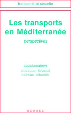 Couverture de l'ouvrage Les transports en Méditerranée